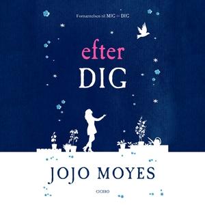 Efter dig (lydbog) af Jojo Moyes