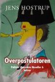 OVERPOSTULATOREN - POLITISK UKORREKTE NOVELLER 6