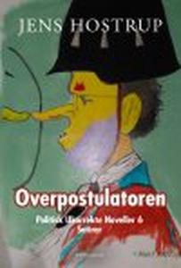 OVERPOSTULATOREN - POLITISK UKORREKTE