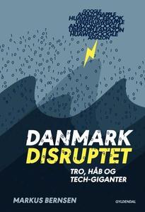 Danmark disruptet (lydbog) af Markus
