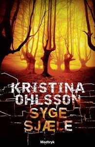 Syge sjæle (lydbog) af Kristina Ohlss