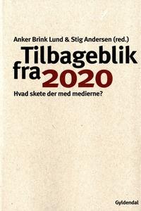 Tilbageblik fra 2020 (e-bog) af Anker