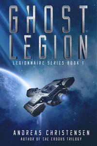 Ghost Legion (Legionnaire Series, #1) (ebok)