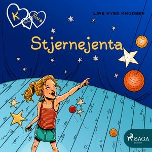 K for Klara 10 - Stjernejenta (lydbok) av Lin