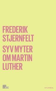 Syv myter om Martin Luther (e-bog) af