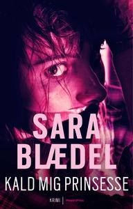 Kald mig prinsesse (e-bog) af Sara Bl