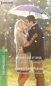 Minnet om et kyss / Sannhetens øyeblikk (ebok