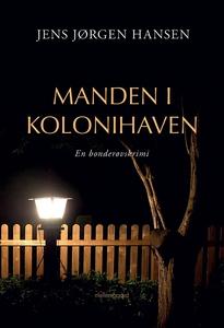 Manden i kolonihaven (e-bog) af Jens