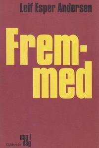 Fremmed (lydbog) af Leif Esper Anders