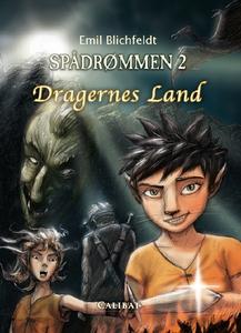 Spådrømmen #2: Dragernes Land (e-bog)