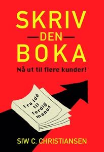 Skriv den boka (ebok) av Siw C.  Christiansen