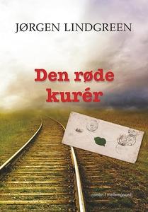 Den røde kurér (e-bog) af Jørgen Lind