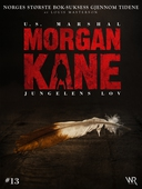 Morgan Kane 13: Jungelens Lov