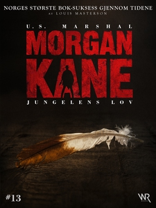 Morgan Kane 13: Jungelens Lov (ebok) av Louis