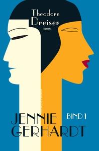 Jennie Gerhardt. Bog 1 (e-bog) af The