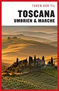 Turen Går Til Toscana, Umbrien & Marc
