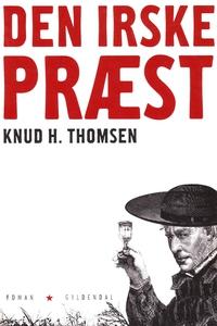 Den irske præst (e-bog) af Knud H. Th