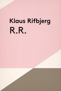 R.R. (e-bog) af Klaus Rifbjerg