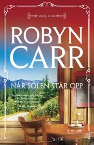 Når solen står opp (ebok) av Robyn Carr