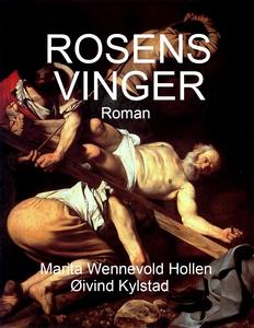 ROSENS VINGER (ebok) av Marita Wennevold Holl