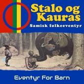 Stalo og Kauras - Samisk folkeeventyr