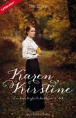 Karen Kirstine - en kærlighedshistorie 1. del