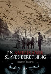 En amerikansk slaves beretning (e-bog