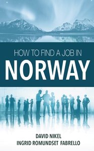 How to Find a Job in Norway (ebok) av David N