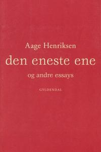 Den eneste ene og andre essays (e-bog