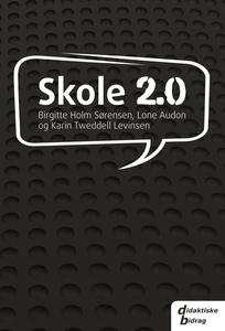 Skole 2.0 (e-bog) af Lone Audon, Kari