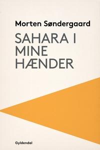 Sahara i mine hænder (e-bog) af Morte