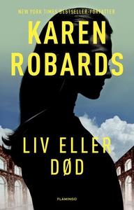 Liv eller død (lydbog) af Karen Robar