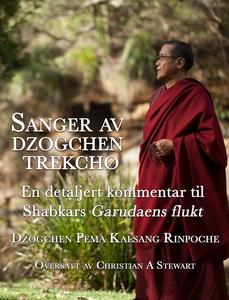 Sanger av dzogchen trekchø (ebok) av Dzogchen