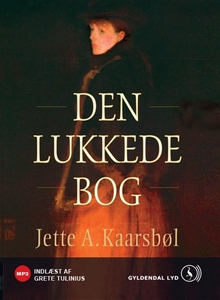 Den lukkede bog (lydbog) af Jette A.