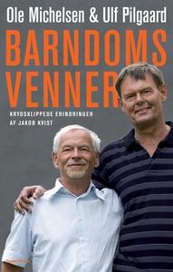 Barndomsvenner (e-bog) af Jakob Kvist
