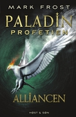 Paladin-profetien - Alliancen