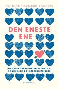 Den eneste ene (lydbog) af Katrine Fr