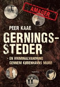 Gerningssteder: Amager (e-bog) af Pee