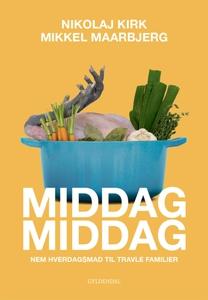 MiddagMiddag (e-bog) af Mikkel Maarbj