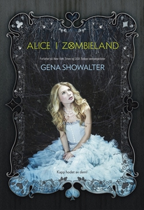 Alice i Zombieland (ebok) av Gena Showalter