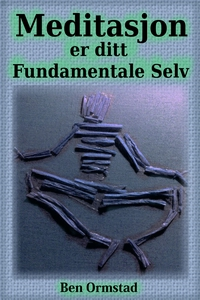 Meditasjon er ditt Fundamentale Selv (ebok) a