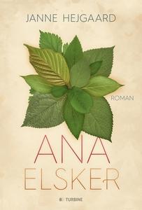 Ana elsker (e-bog) af Janne Hejgaard