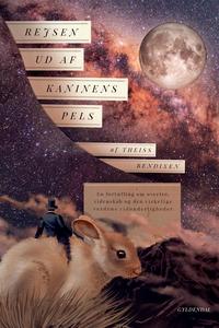 Rejsen ud af kaninens pels (e-bog) af