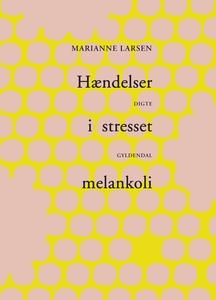 Hændelser i stresset melankoli (e-bog