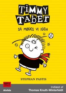 Timmy Taber 3: Så mødes vi igen (lydb