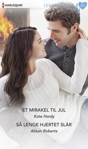 Et mirakel til jul / Så lenge hjertet slår (e