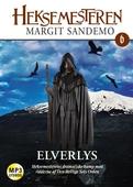 Heksemesteren 06 - Elverlys