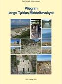 Pilegrim langs Tyrkias Middelhav