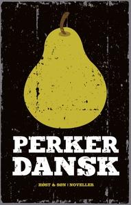 Pære-perker-dansk (e-bog) af Tine Fly