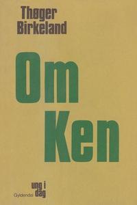 Om Ken (e-bog) af Thøger Birkeland